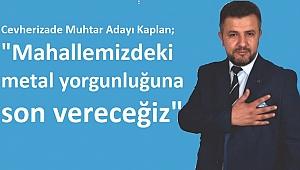 Cevherizade'ye taze kan; Hasan Kaplan